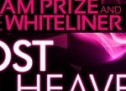 Adam Prize & The Whiteliner – Lost In Heaven (with Video)