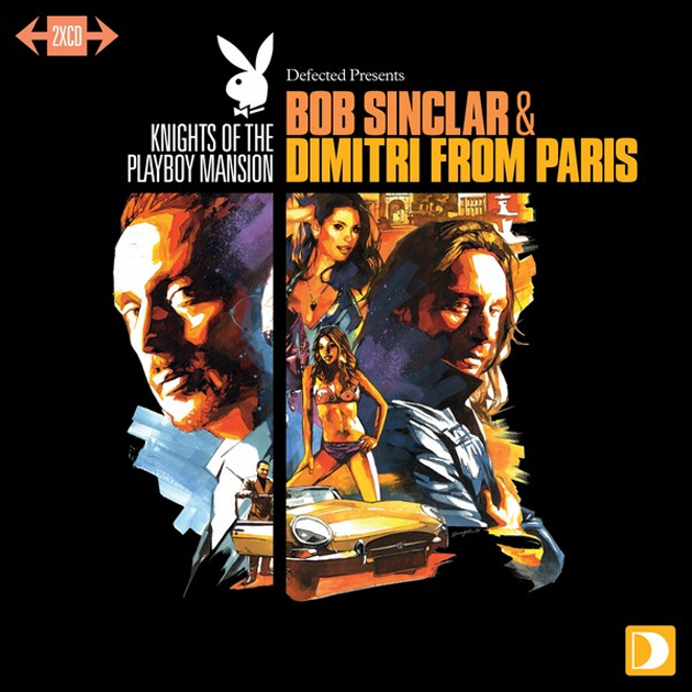 Bob Sinclar & Dimitri From Paris - Knights Of The Playboy Mansion cover