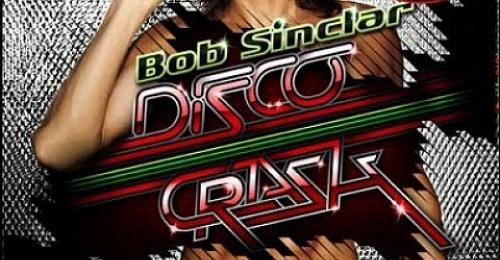 Bob Sinclar – Disco Crash (with Tracklist)
