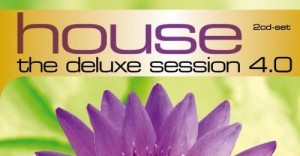 House The Deluxe Session 4.0