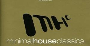 Minimal House Classics