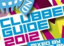 Clubbers Guide 2012 (with Tracklist)