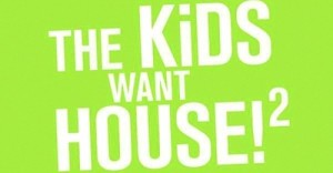 the kids want house 2