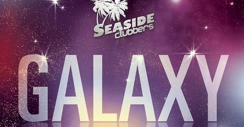 Seaside Clubbers – Galaxy (Remix Edition) (with Preview)