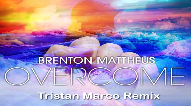 Brenton Mattheus – Overcome (Tristan Marco Radio Edit)