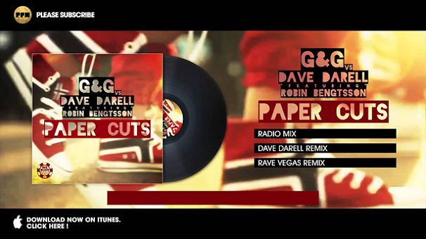 G&G vs. Dave Darell feat. Robin Bengtsson – Paper Cuts