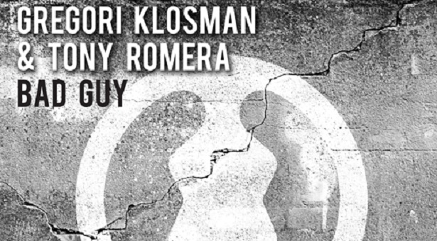 Gregori Klosman & Tony Romera – Bad Guy