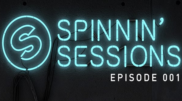Spinnin Sessions Episode 001 (with Tracklist)