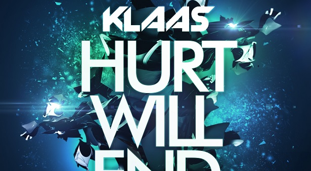 Klaas – Hurt Will End (Preview)