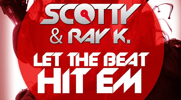 Scotty feat. Ray Knox – Let The Beat Hit Em (2013) (Preview)