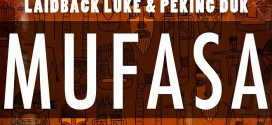 Laidback Luke & Peking Duk – Mufasa (Preview)