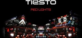 Tiesto – Red Lights (Preview)