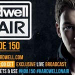 Hardwell On Air Episode 150 Live