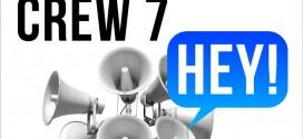 Crew 7 – HEY!
