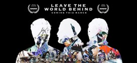 Swedish House Mafia – Leave The World Behind (Offizieller Film Trailer)