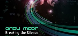 Andy Moor – Breaking the Silence 3 (Teaser + Tracklist)