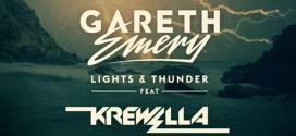 Gareth Emery feat. Krewella – Lights & Thunder (Deorro Remix) (Preview)