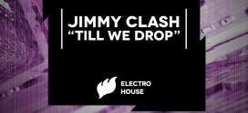 Jimmy Clash – Till We Drop
