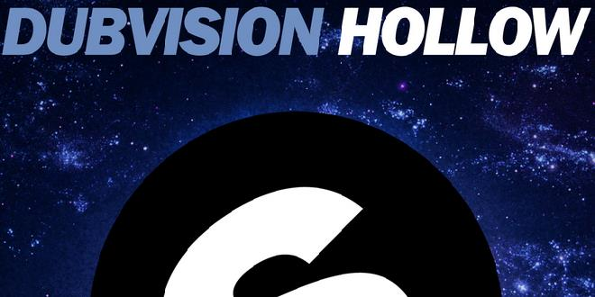 Dub Vision – Hollow