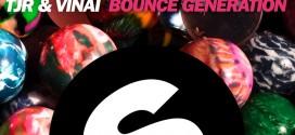 TJR & VINAI – Bounce Generation