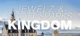 Jewelz & Scott Sparks – Kingdom