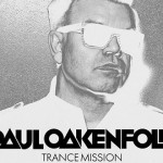 Paul Oakenfold - Trance Mission news