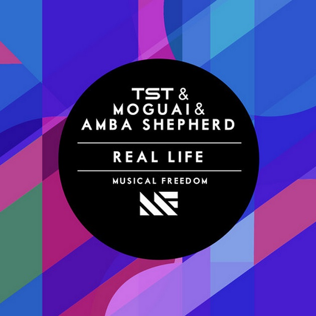 TST & Moguai & Amba Shepherd - Real Life