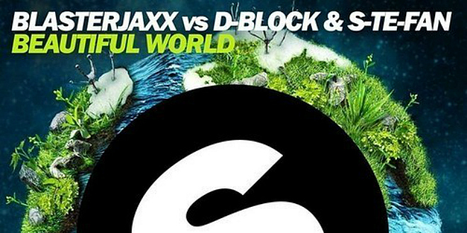 Blasterjaxx & D-Block & S-te-fan – Beautiful World
