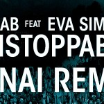 R3hab Ft. Eva Simons - Unstoppable (VINAI Remix)