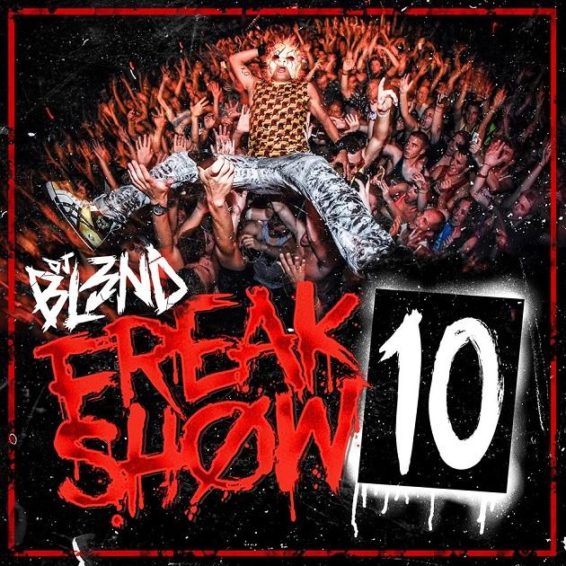 DJ Bl3nd - Freakshow 10
