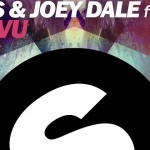 DVBBS & Joey Dale feat. Delora - Deja Vu news
