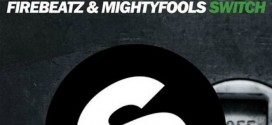 Firebeatz & Mightyfools – Switch