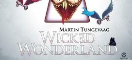 """Martin Tungevaag macht Österreich zum """"Wicked Wonderland""""."""