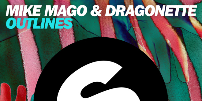 Mike Mago & Dragonette – Outlines