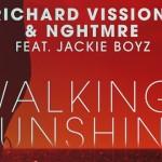 Richard Vission & NGHTMRE Feat. Jackie Boyz - Walking On Sunshine news