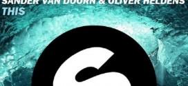 Sander Van Doorn & Oliver Heldens – This (Working Title)