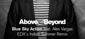 Above & Beyond – Blue Sky Action (EDX's Indian Summer Remix)