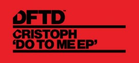 Cristoph – Do To Me EP