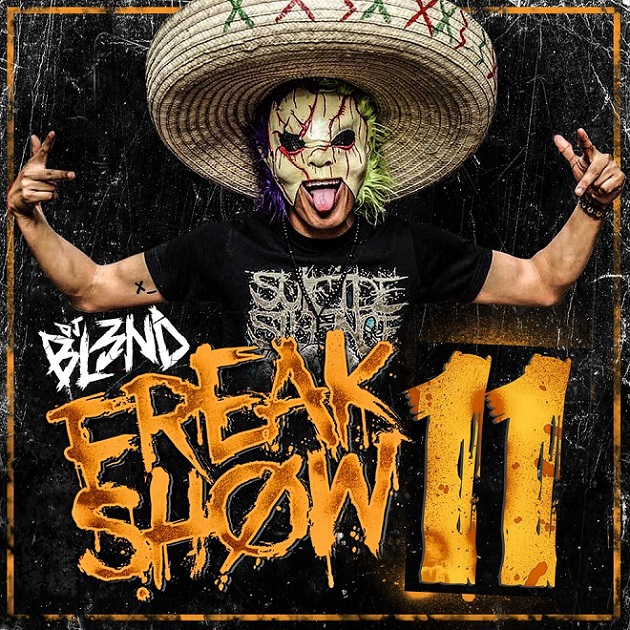 DJ Bl3nd - Freakshow 11