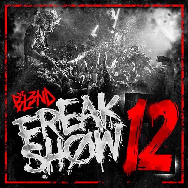 DJ Bl3nd - Freakshow 12