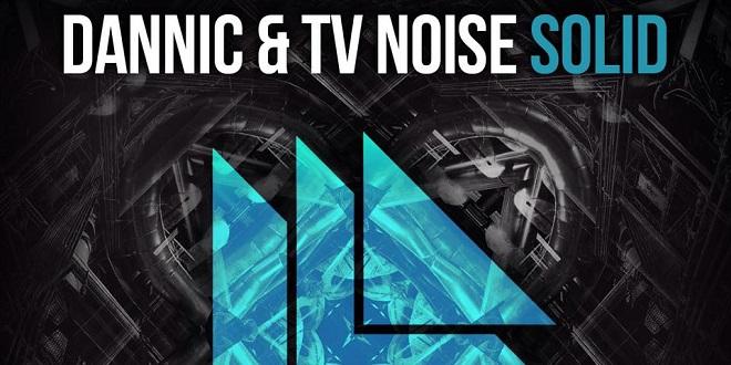 Dannic & TV Noise – Solid