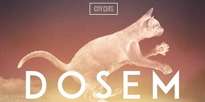 Dosem – City Cuts (Tracklist)