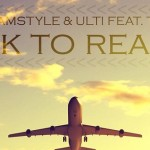DreamStyle & Ulti Feat. TimH - Back To Reality news