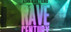 GLOWINTHEDARK & Deorro – Rave Century