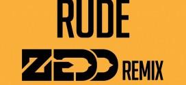 Magic! – Rude (Zedd Remix)