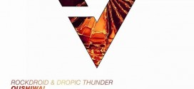 Rockdroid & Dropic Thunder – Oushiwa!