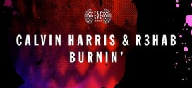 Calvin Harris & R3hab – Burnin'