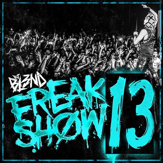 DJ Bl3nd – Freakshow 13 cover