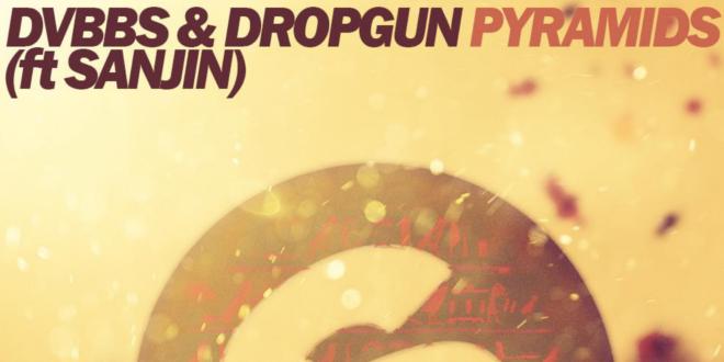 DVBBS & Dropgun – Pyramids (feat. Sanjin)