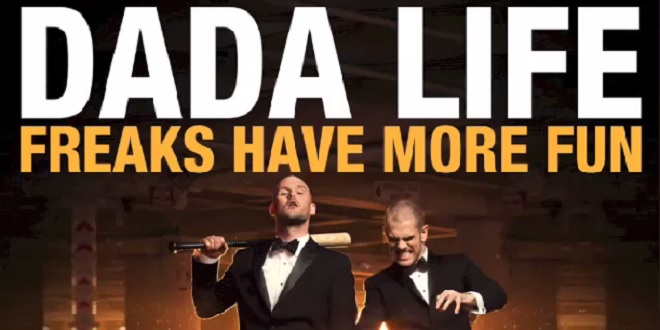 Dada Life – Freaks Have More Fun